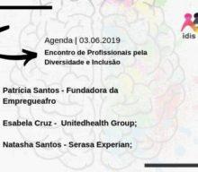 O encontro Profissionais pela Diversidade e Inclusão ocorre na próxima semana